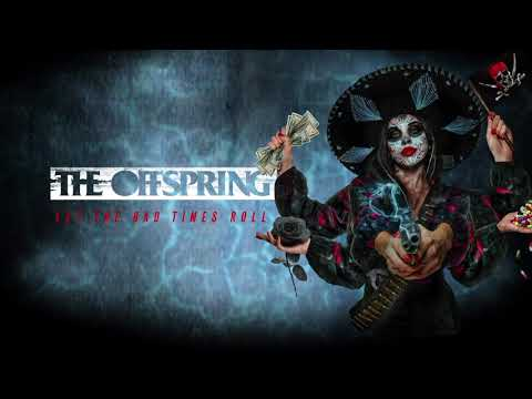 The Offspring – Breaking These Bones