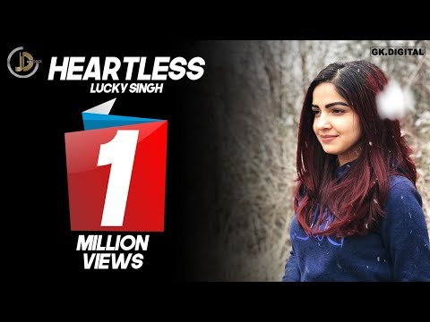 Heartless (Full Song) Lucky Singh | Harry Jordan | Rashpinder | Jasraj Lailna | Latest Songs 2018