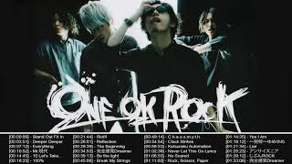 One Ok Rock のベストソング | Best Songs Of One Ok Rock | One Ok Rock Greatest Hits