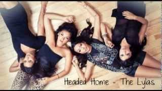 Headed Home - The Lylas