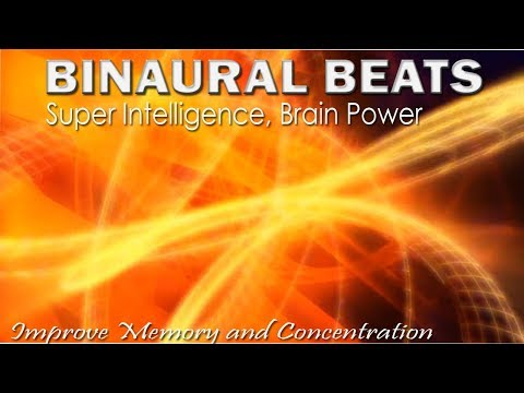 BINAURAL BEATS BRAIN POWER Super Intelligence- Improve Memory and Concentration