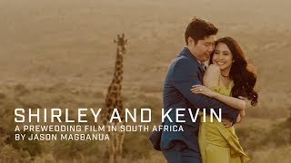 Shirley and Kevin: A Prewedding Film in South Africa