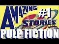 Amazing Stories No 1 Pulp Fiction Movie