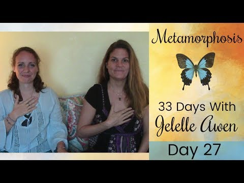 Embodying Inner Feminine; Divine Mother Connection: Day 27: 33 Days W/Jelelle Awen & Kalayna
