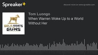 When Warren Woke Up to a World Without Her