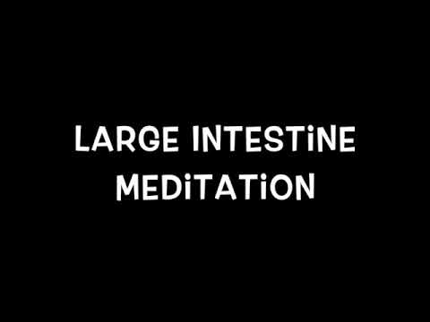 Large Intestine Meditation