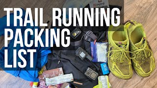 How I Pack for a Long Trail Run in the Backcountry