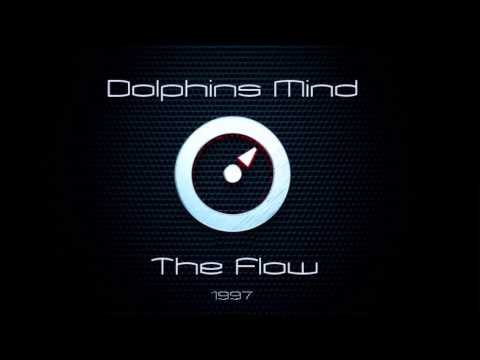 Dolphin's Mind - The Flow (Deep) (Extended Vocal Club Mix )·1997·