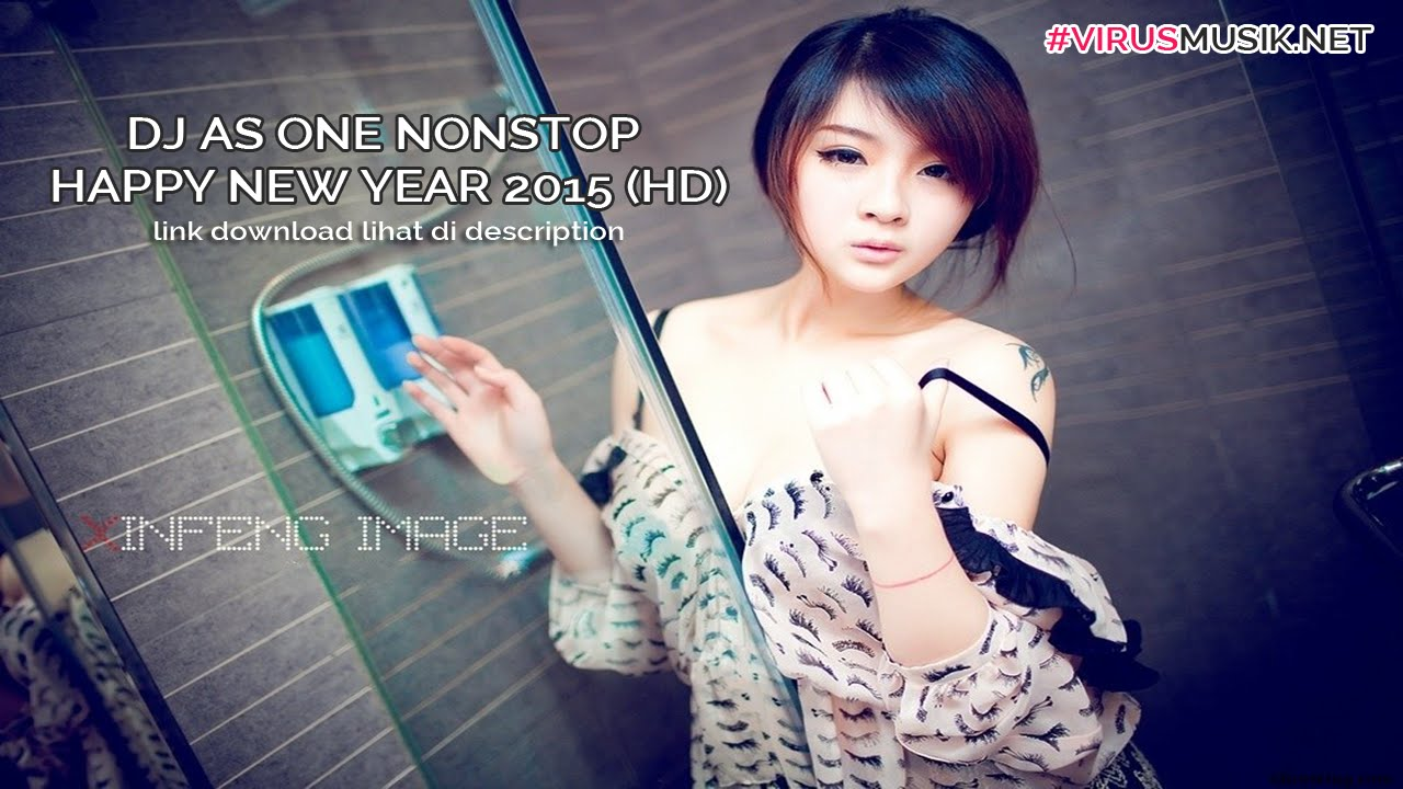 Dj As One Mix Nonstop Happy New Year 2015 Best Hd Youtube