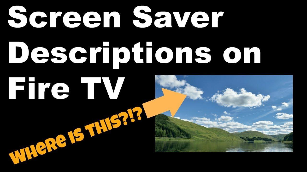 Firestick Tip Turn On Screen Saver Descriptions On Amazon Fire Tv Youtube