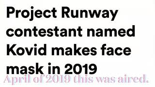 Project Runway 2019 - HIS NAME IS KOVID