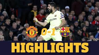 MANCHESTER UNITED 0-1 BARÇA | Match highlights