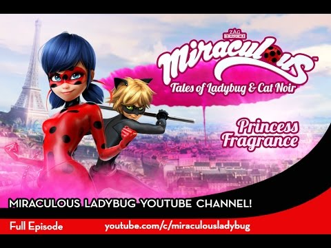 Miraculous Ladybug - PRINCESS FRAGRANCE | Full Episode | Tales of Ladybug & Cat Noir