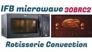 How to use IFB microwave 30BRC2 / 30FRC2 Rotisserie Convection full demo