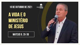 A VIDA E O MINISTÉRIO DE JESUS - Rev. Lineu Faria