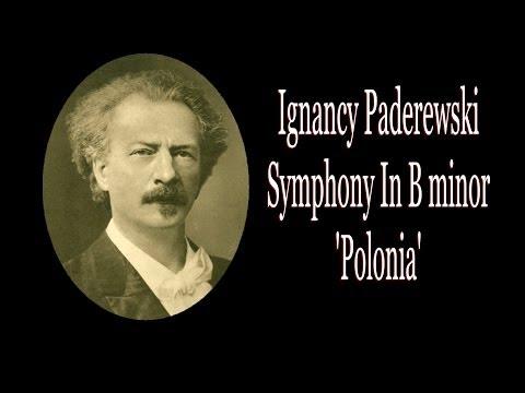 Paderewski - Symphony In B Minor 'Polonia'