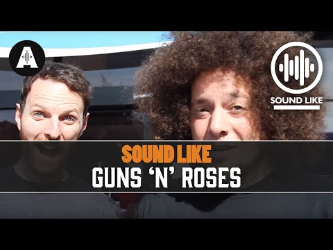 Sound Like Guns 'N' Roses - By Busting The Bank