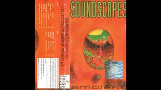 V/A, Soundscapes Volume One. Collection of Ambient Techno Part 1, 1996