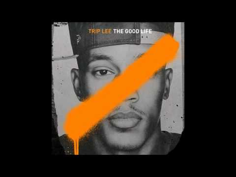 Trip Lee - I'm Good ft. Lecrae [Lyrics] [The Good Life] [1080p]
