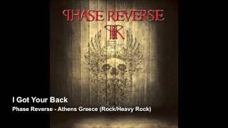 Phase Reverse I Got Your Back