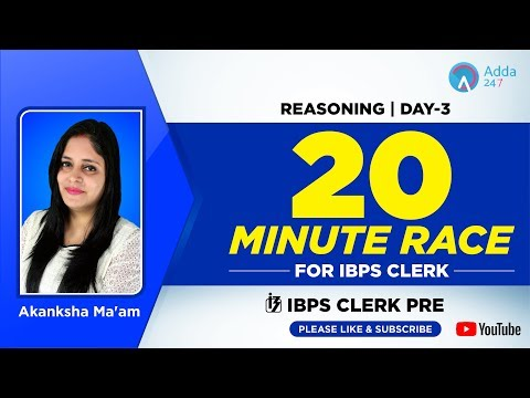 IBPS CLERK PRE | 20 Minute Race for IBPS Clerk | Day 3 | Reasoning | Akanksha Ma'am