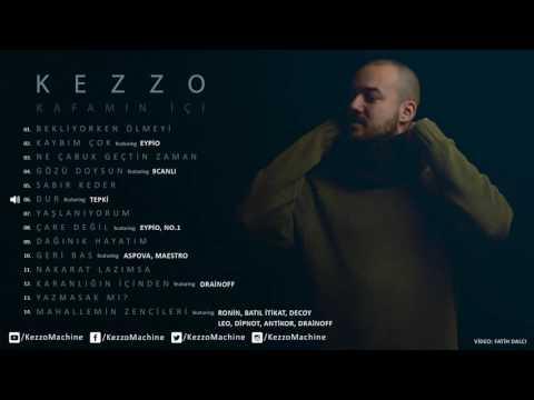 Kezzo - Dur (Ft. Tepki) [Official Audio] #Kafamınİçi