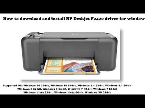 How To Download And Install HP Deskjet F2420 Driver Windows 10, 8 1, 8, 7, Vista, XP