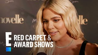 Khloé Kardashian Says Babbling Daughter True Will Talk Soon | E! Red Carpet & Award Shows