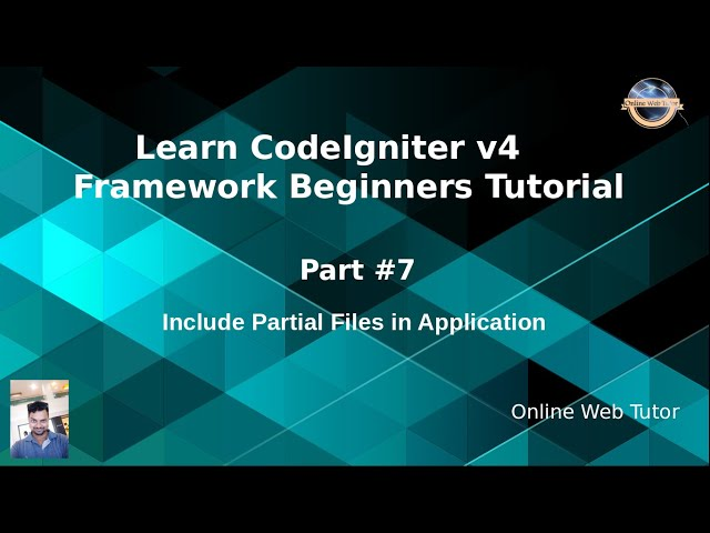 Learn CodeIgniter 4 Framework Tutorials #7 Include Partial Files in Application