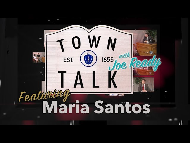 Town Talk featuring Maria Santos - March 4, 2019