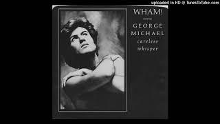 Wham 'Careless Whisper (Instrumental)'