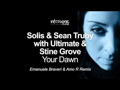 Solis & Sean Truby with Ultimate & Stine Grove - Your Dawn (Emanuele Braveri & Amo R Remix)