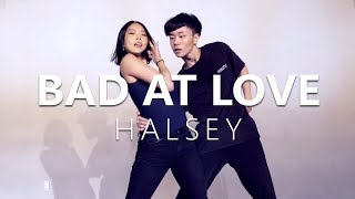 HALSEY - BAD AT LOVE / Choreography . HAZEL