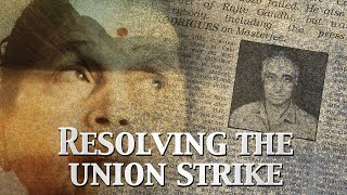 Resolving The Union Strike