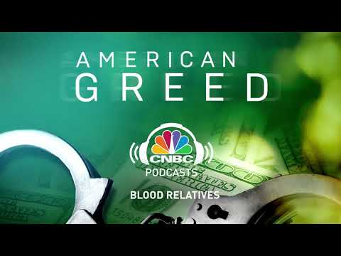 American Greed Podcast: Blood Relatives | CNBC Prime