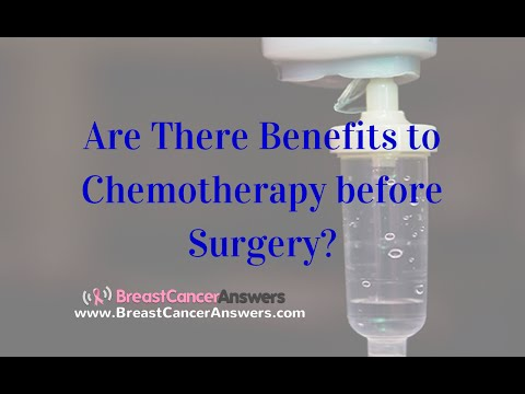 Are There Benefits to Chemotherapy before Breast Cancer Surgery?