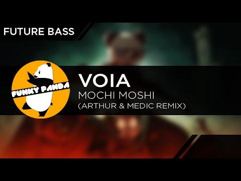 Download FutureBASS || VOIA - Mochi Moshi (Arthur & Medic Remix)