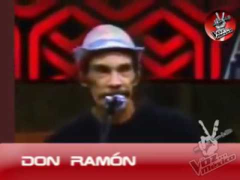 don ramon cantando en voz mexico