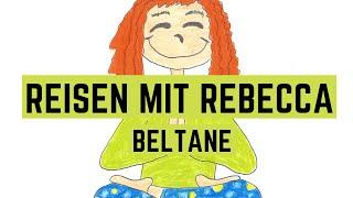 Fantasiereise für Kinder | Märchen | Beltane | Reisen mit Rebecca