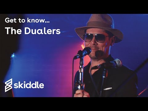 Get To Know... The Dualers | Skiddle