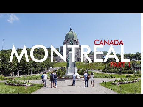 Montreal Travel Guide - Part 1