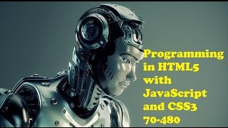 70-480 Exam Dumps questions : Programming in HTML5 with JavaScript and CSS3