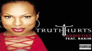 Truth Hurts Ft Rakim Addictive Instrumental