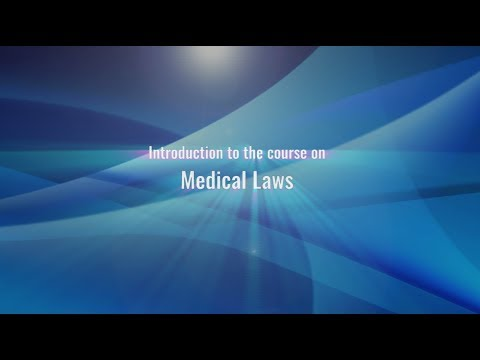 Introduction To the Course on Medical Laws