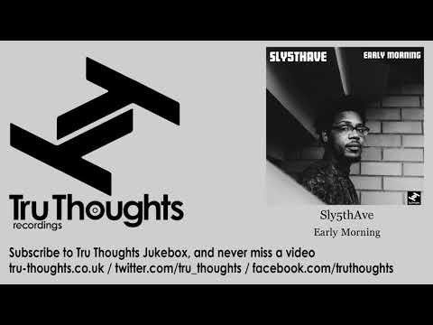 Sly5thAve - Early Morning