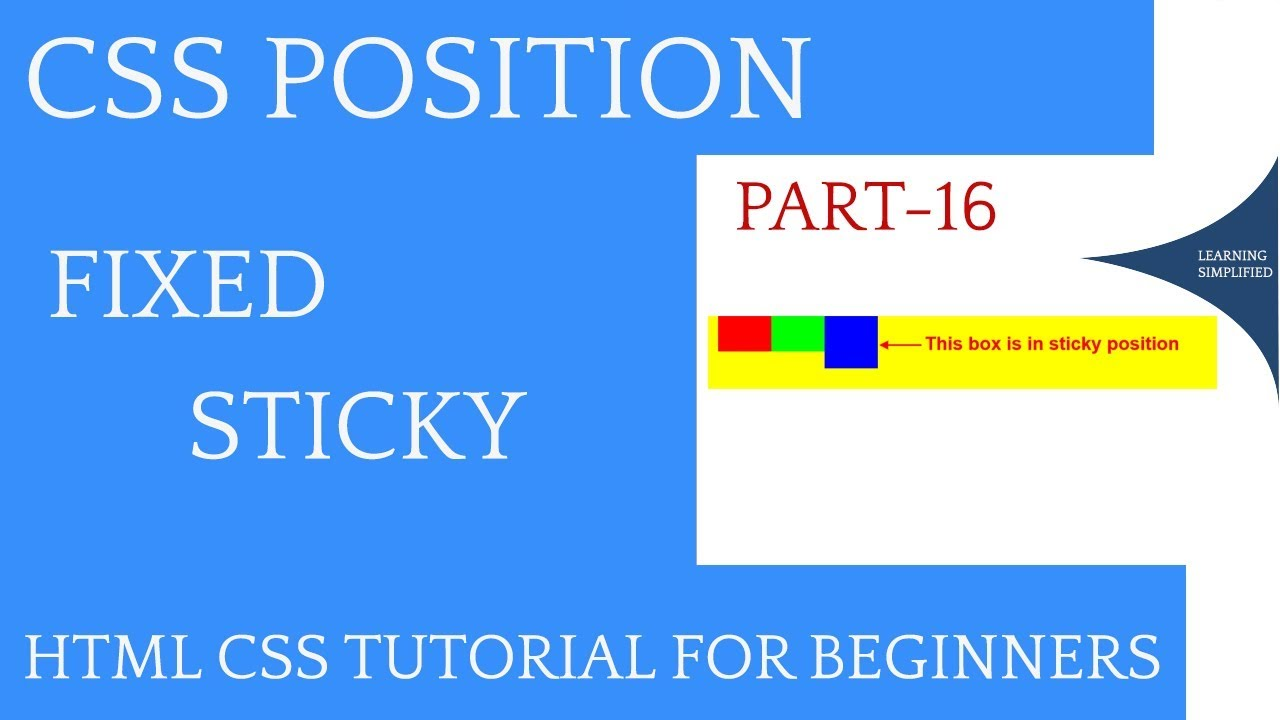 CSS position Fixed and Sticky tutorial Explained