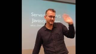 Serverless AWS JavaScript Apps - Talk.JS