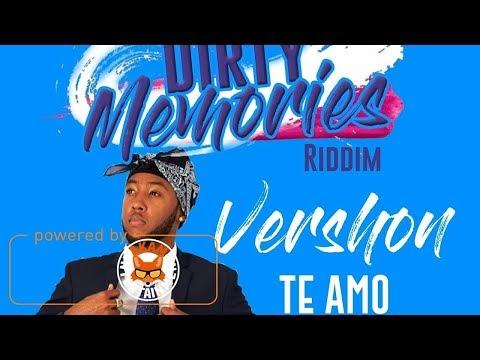 Vershon - Te Amo [Dirty Memories Riddim] October 2017