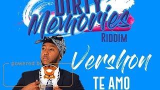 Download Vershon - Te Amo [Dirty Memories Riddim] October 2017 MP3 song and Music Video