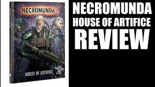 Necromunda House of Artifice Review - New Van Saar Rules!